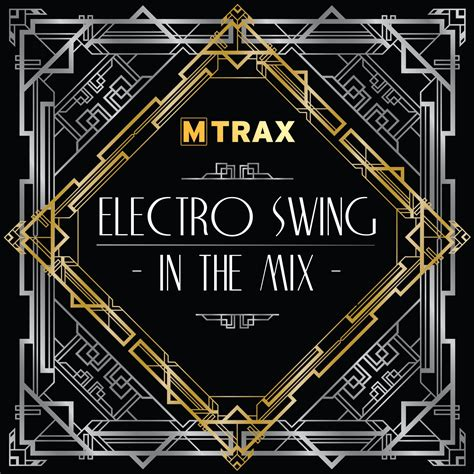 elecrto swing electro swing in the mix mtrax fitness music