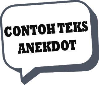 tugas bahasa indonesia membuat teks anekdot 2 contoh teks anekdot politik beserta strukturnya