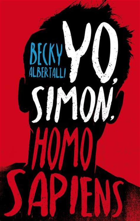 libro simon vs the homo libros gatos y mi taza de caf 233 yo simon homo sapiens becky albertalli