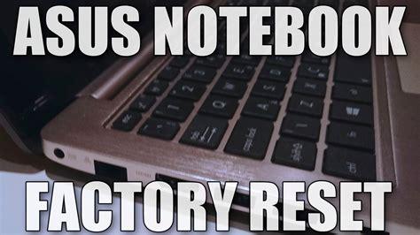 reset bios button how to factory reset an asus windows 8 notebook laptop