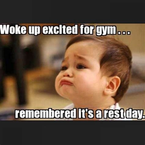Gym Rest Day Meme - the 25 best ideas about rest day humor on pinterest