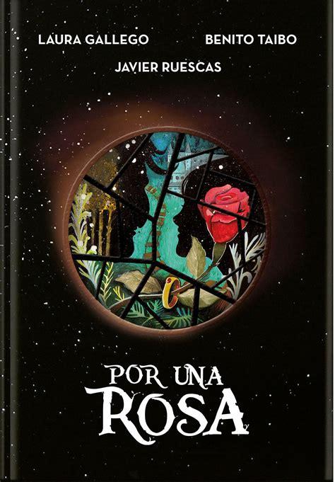 por una rosa 8490437920 antolog 237 a de relatos quot por una rosa quot laura gallego