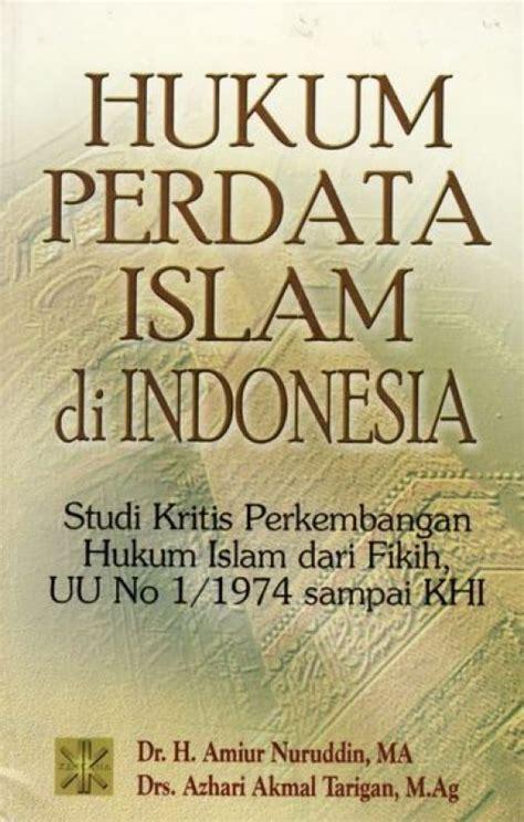 Politik Hukum Perspektif Hukum Perdata bukukita hukum perdata islam di indonesia