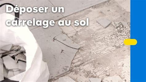 Enlever Un Carrelage by Comment Enlever Du Carrelage Au Sol Castorama