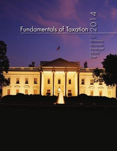 fundamentals of taxation 2018 ed 11e books fundamentals of taxation 2014 7th edition by