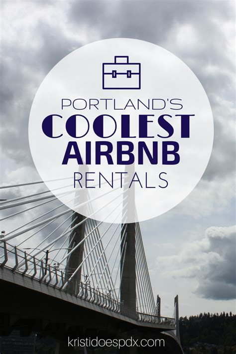 coolest airbnb portland s coolest airbnb rentals kristi does pdx