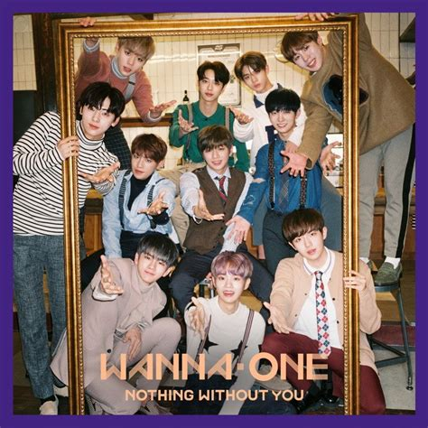wanna one 1 0 nothing without you repackaged mini album kpopscene