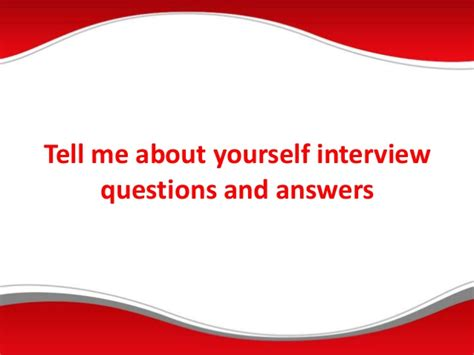 tattoo interview questions interview question and answers tell me about yourself