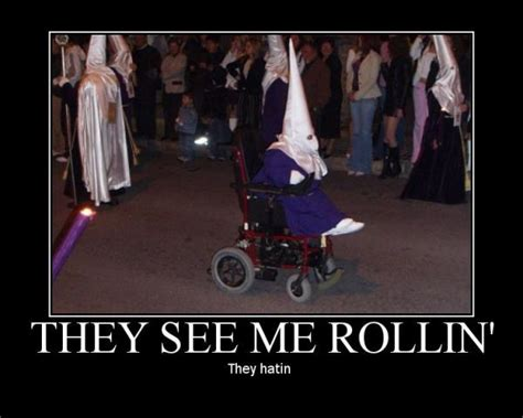 They See Me Rollin Meme - kkk rolling picture ebaum s world