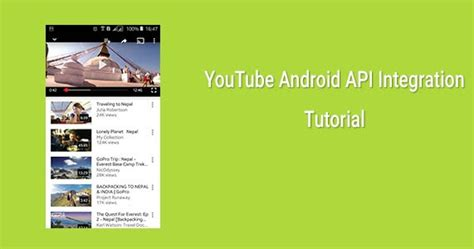 tutorial youtube api youtube android api integration getting started with