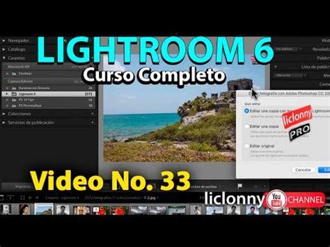 adobe lightroom 3 tutorial fotos aufhellen youtube tutorial lightroom 6 no 33 191 c 243 mo abrir im 225 genes en