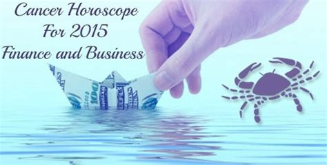 cancer finance horoscope 2015 money horoscope