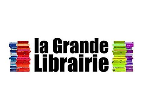 la libreria grande la grande librairie audience record de 633 000