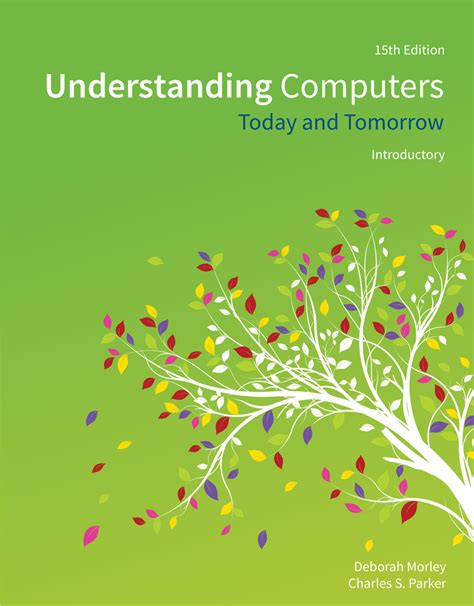 Understanding Computers Today And Tomorrow Comprehensive 16ed Understanding Computers 9781305656314 Cengage