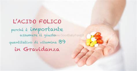 vitamina b9 alimenti acido folico in gravidanza a cosa serve e quali sono gli