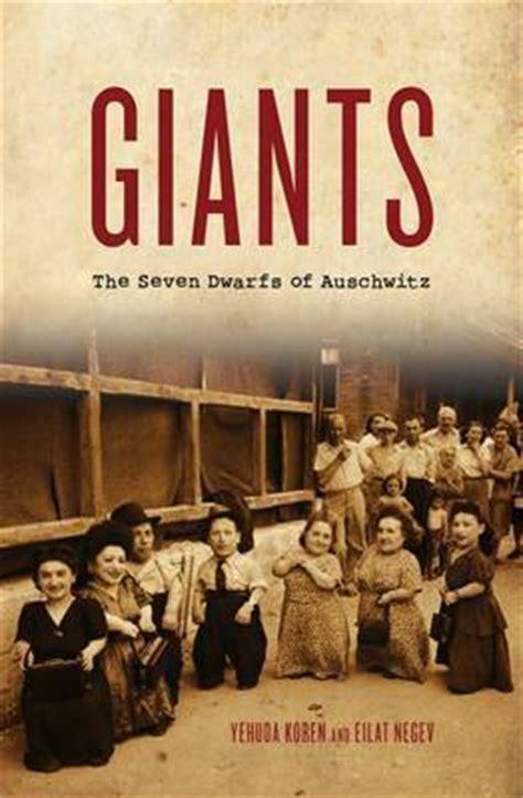 un en auschwitz a in auschwitz edition books giants the dwarfs of auschwitz by yehuda koren