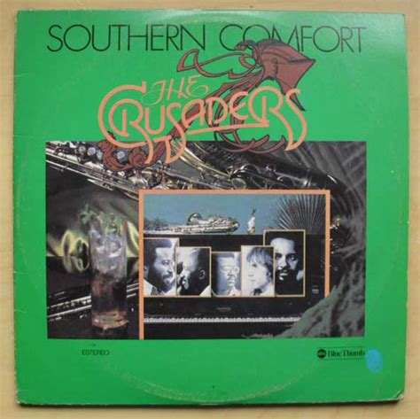 the crusaders southern comfort album southern comfort by crusaders on cdandlp