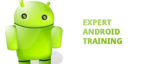 android certification iteching s android program tech news and tips