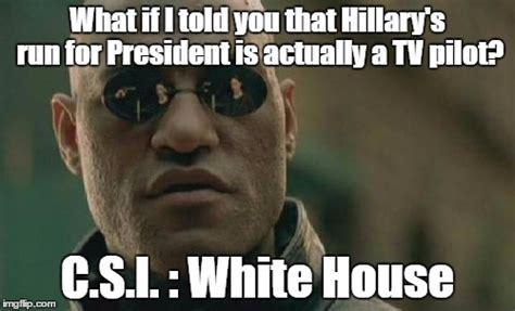 Csi Meme Generator - csi white house imgflip