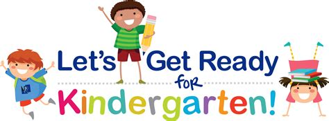 for kindergarten how can you help your child get ready for kindergarten