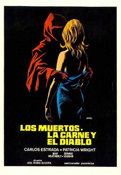 el demonio y la los muertos la carne y el diablo 1973 filmaffinity