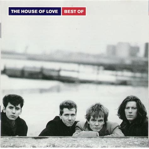 house of love best of the house of love mp3 buy full tracklist