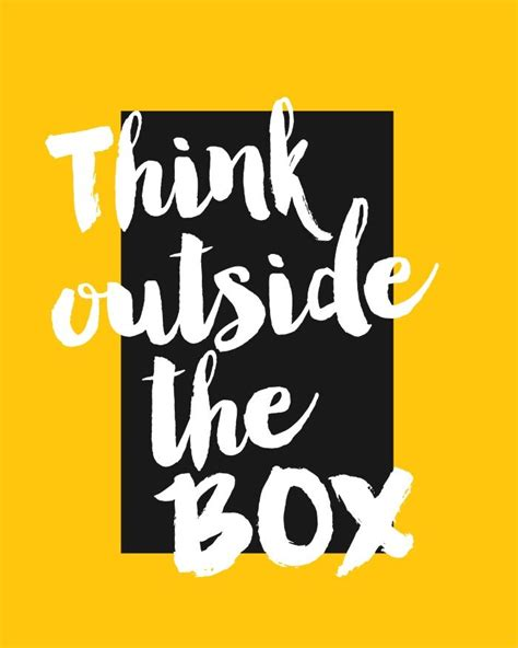 Think Out The Box 17 best ideas about thinking outside the box on