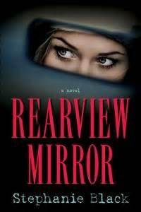black mirror countdown rearview mirror by stephanie black countdown to