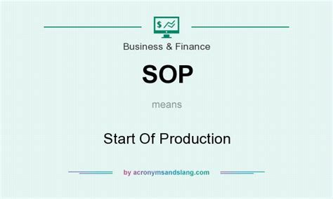 sop start of production in business finance by