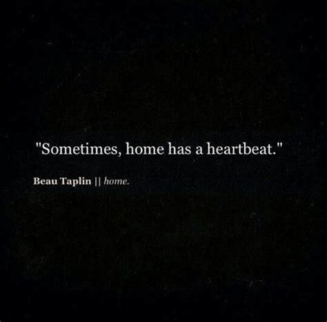in the house in a heartbeat sometimes home has a heartbeat just saying pinterest