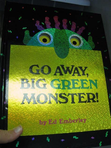 go away green go away big green monster preschool books pinterest