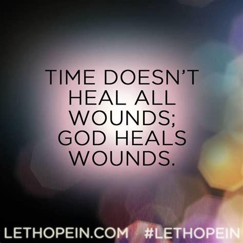 healing spiritual wounds reconnecting with a loving god after experiencing a hurtful church books god heals all quotes quotesgram