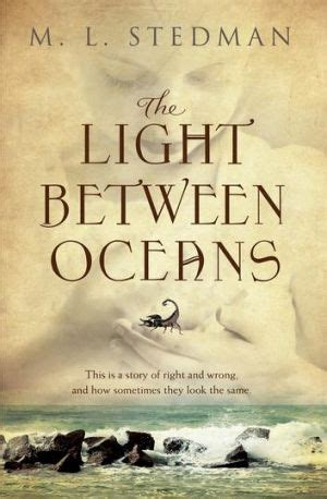 the light between two oceans book the light between oceans by m l stedman book review