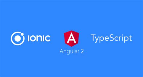 ionic v2 tutorial ionic 2 mobile app using angular 2 and typescript tutorial