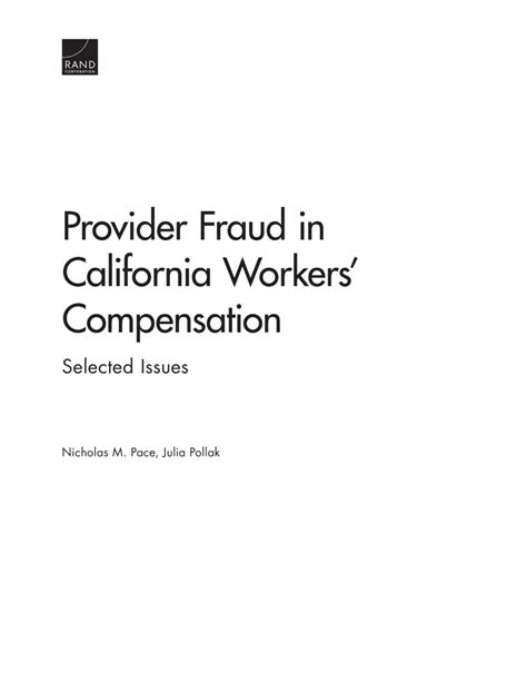 Workers Compensation Search California Provider Fraud In California Workers Compensation Linktank