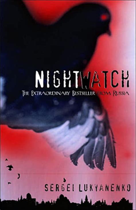 the inquisitive loon the shape of things sergei lukyanenko s the night watch reviewed