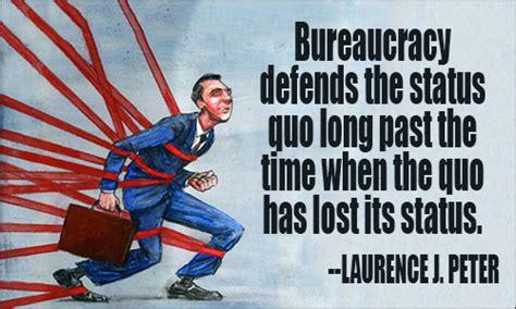 Bureaucracy by Bureaucracy Quotes