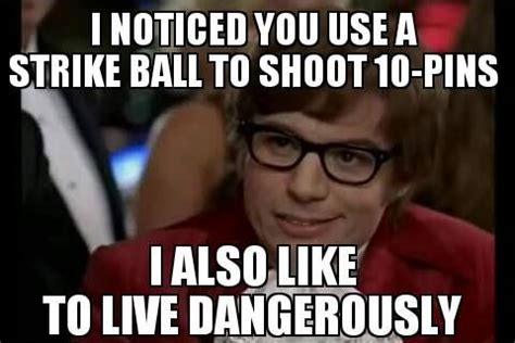 Funny Bowling Memes - bowling austinpowers funny meme gobowling humor