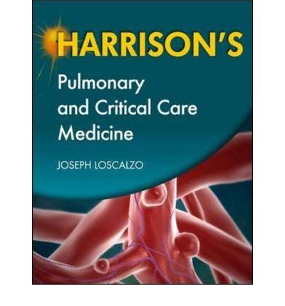 clinical practice manual for pulmonary and critical care medicine 1e books harrison s pulmonary and critical care medicine joseph