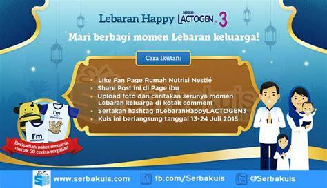 Lactogen 1 Yang Kecil kontes lebaran happy lactogen 3 hadiah 20 hers