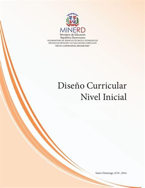 Diseño Curricular Dominicano Nivel Inicial Dise 241 O Curricular Nivel Inicial 2014 Minerd