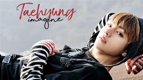 taehyung  bts imagine youtube