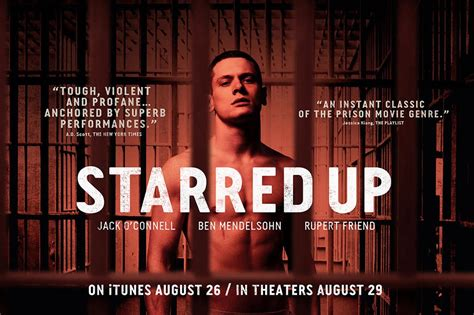 film up rating starred up 2013 film review by gareth rhodes gareth