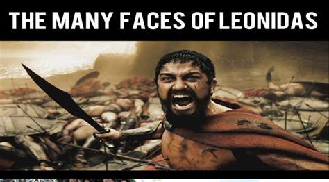 Leonidas Meme - the many faces of king leonidas