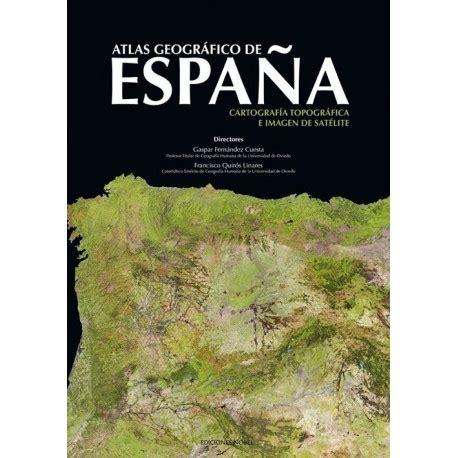 libro atlas geografico de espa 209 a 2 vol 250 menes libros t 233 cnicos online comprar precio