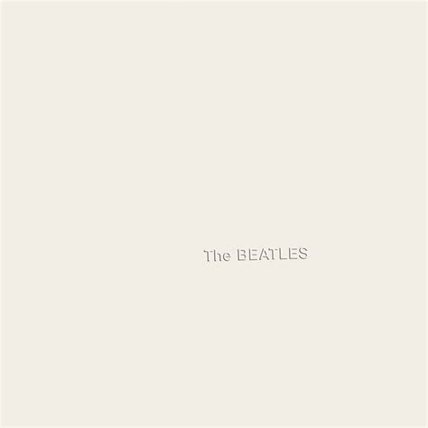 the white album how the beatles wiped the slate clean with the white album