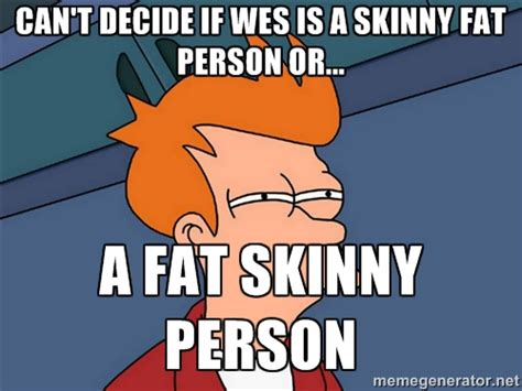 Fat Memes - skinny fat memes image memes at relatably com