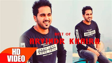 Khaira Collection best of arvinder khaira punjabi song collection speed