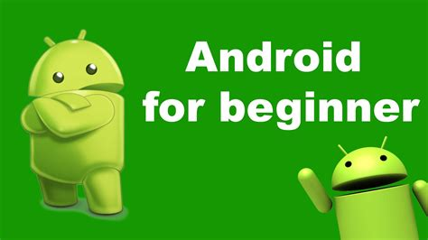 tutorial android for beginners how to learn android programming for beginners android