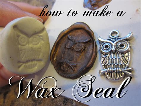 How To Make A Paper Seal - craft phesine how to make a wax seal st from sculpey clay